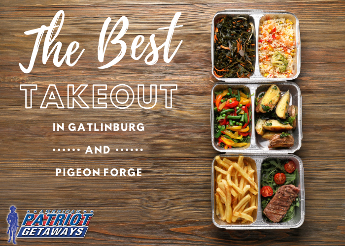the best take out gatlinburg the best take out pigeon forge