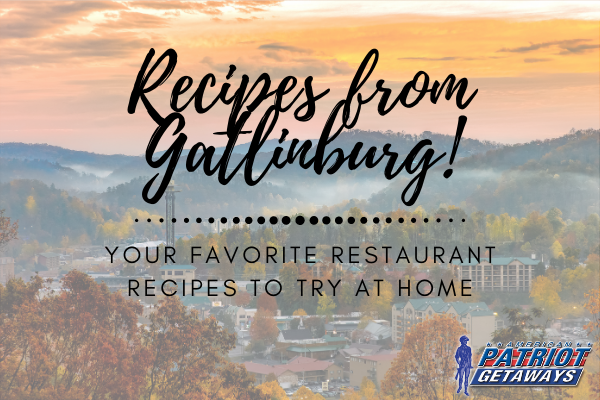 Recipes from Gatlinburg TN