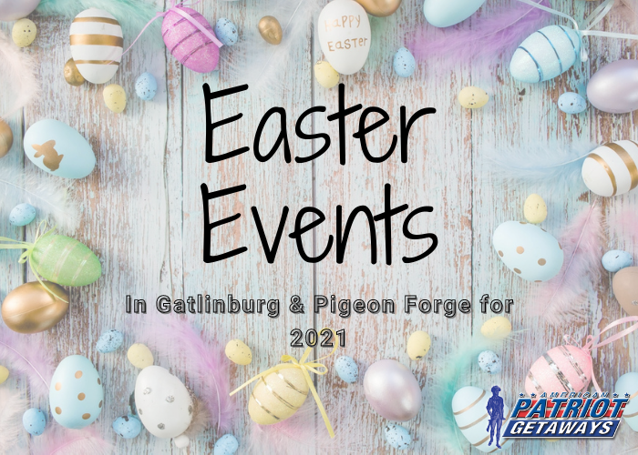 Things to Do on Easter in Gatlinburg