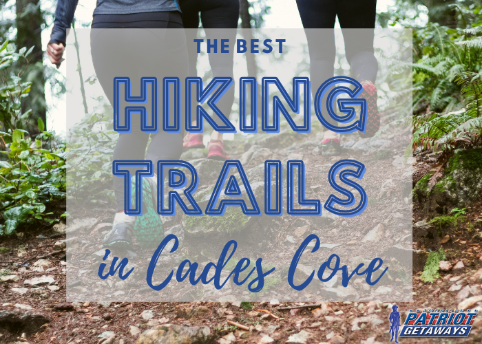 The Best Cades Cove Hiking Trails